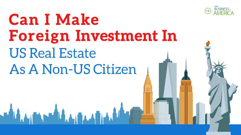 Investing In U.S. Real Estate As A Foreigner or Immigrant
